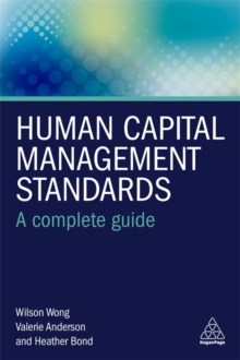 Human Capital Management Standards : A Complete Guide, Paperback / softback Book