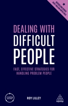 Dealing with Difficult People : Fast, Effective Strategies for Handling Problem People, EPUB eBook