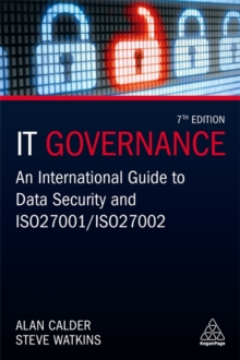 IT Governance : An International Guide to Data Security and ISO 27001/ISO 27002, Paperback / softback Book