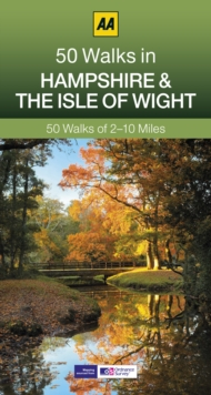 50 Walks in Hampshire & Isle of Wight, Paperback Book