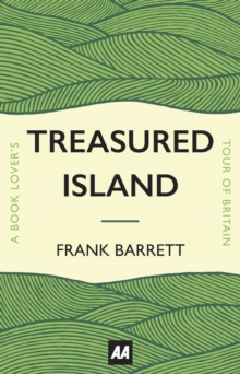 Treasured Island : A Book Lover's Tour of Britain, Hardback Book