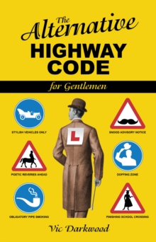 Alternative Highway Code, Paperback / softback Book