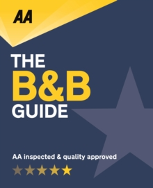 AA Bed & Breakfast Guide 2019: (B&B Guide), Paperback / softback Book