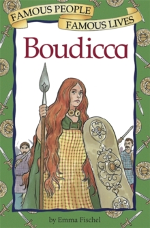 Famous People, Famous Lives: Boudicca, Paperback / softback Book