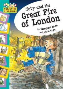 Hopscotch: Histories: Toby and The Great Fire Of London, Paperback / softback Book