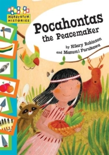 Hopscotch Histories: Pocahontas the Peacemaker, Paperback Book