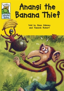 Leapfrog World Tales: Anansi the Banana Thief, Paperback / softback Book