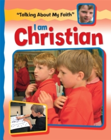 Talking About My Faith: I Am Christian, Paperback / softback Book
