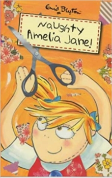 Naughty Amelia Jane, Paperback Book