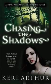 Chasing The Shadows : Number 3 in series, Paperback Book