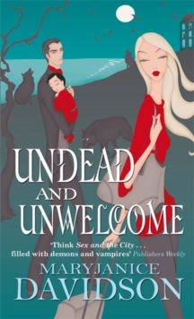 Undead And Unwelcome : Number 8 in series, Paperback Book