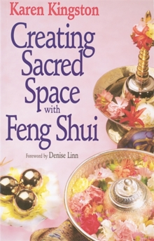 Creating Sacred Space With Feng Shui, Paperback Book