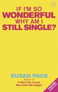 If I'm So Wonderful, Why Am I Still Single?, Paperback / softback Book