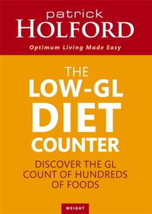 The Low-GL Diet Counter : Discover the GL count of hundreds of foods, Paperback / softback Book