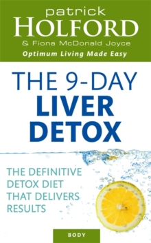 The 9-Day Liver Detox : The definitive detox diet that delivers results, Paperback / softback Book