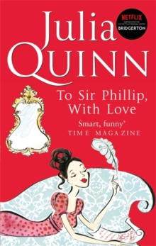 To Sir Phillip, With Love : Number 5 in series, Paperback / softback Book