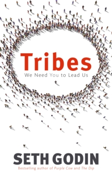 Tribes : We need you to lead us, Paperback / softback Book