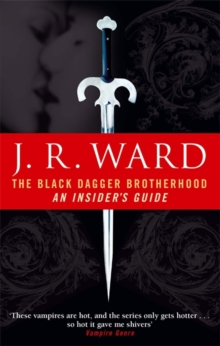 The Black Dagger Brotherhood: An Insider's Guide, Paperback Book