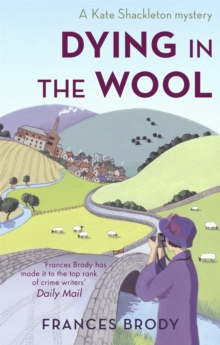 Dying In The Wool : Number 1 in series, Paperback / softback Book