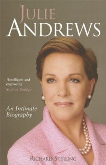 Julie Andrews : An intimate biography, Paperback / softback Book