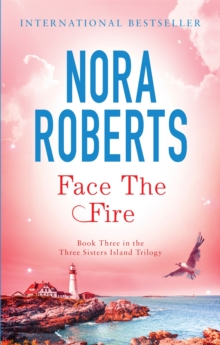 Face The Fire : Number 3 in series, Paperback Book