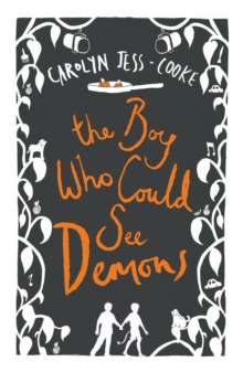 The Boy Who Could See Demons, Paperback Book