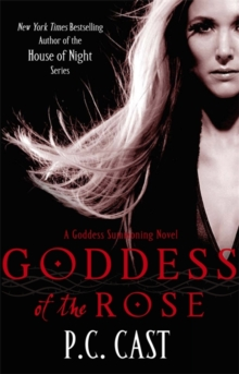 Goddess Of The Rose : Number 4 in series, Paperback Book