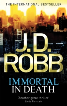 Immortal In Death : 3, Paperback Book