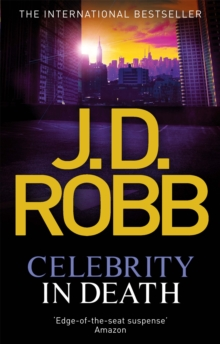 Celebrity In Death : 34, Paperback / softback Book