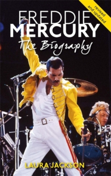 Freddie Mercury : The Biography, Paperback Book