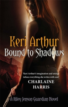 Bound To Shadows : Number 8 in series, Paperback Book