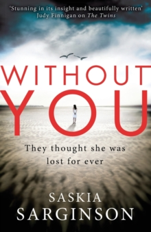 Without You : An emotionally turbulent thriller by Richard & Judy bestselling author, Paperback / softback Book