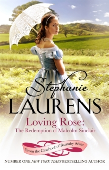 Loving Rose: The Redemption of Malcolm Sinclair : Number 3 in series, Paperback Book