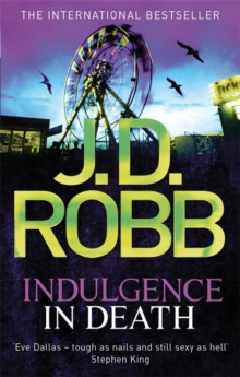 Indulgence In Death : 31, Paperback / softback Book
