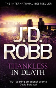 Thankless in Death : 37, Paperback Book