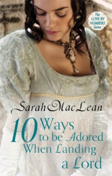 Ten Ways to be Adored When Landing a Lord : Number 2 in series, Paperback / softback Book