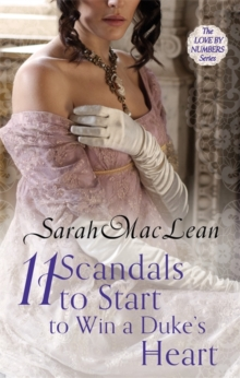 Eleven Scandals to Start to Win a Duke's Heart : Number 3 in series, Paperback / softback Book