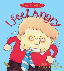 Your Emotions: I Feel Angry, Paperback Book