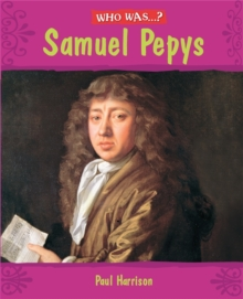 Who Was: Samuel Pepys?, Paperback / softback Book