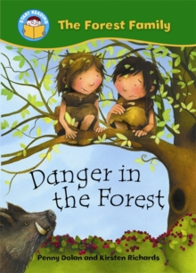 Start Reading: The Forest Family: Danger in the Forest, Paperback Book