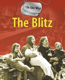 In The War: The Blitz, Paperback Book