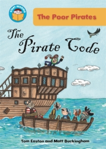 Start Reading: The Poor Pirates: The Pirate Code, Paperback Book