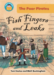 Start Reading: The Poor Pirates: Fish Fingers and Leaks, Paperback / softback Book