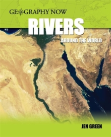 Geography Now: Rivers Around The World, Paperback Book