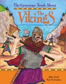 The Gruesome Truth About: The Vikings, Paperback Book