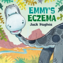 Dinosaur Friends: Emmy's Eczema, Paperback Book