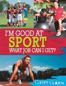 Sport What Job Can I Get?, Hardback Book