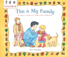 A First Look At: Same-Sex Parents: This is My Family, Paperback / softback Book