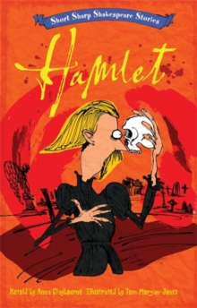 Short, Sharp Shakespeare Stories: Hamlet, Paperback / softback Book