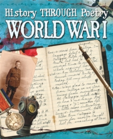 History Through Poetry: World War I, Paperback / softback Book